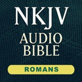 NKJV Audio Bible: Romans (Voice Only) [Download]