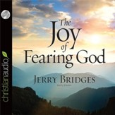 The Joy of Fearing God - Unabridged Audiobook [Download]