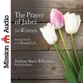 The Prayer of Jabez for Women - Unabridged Audiobook [Download]