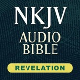 NKJV Audio Bible: Revelation (Voice Only) [Download]