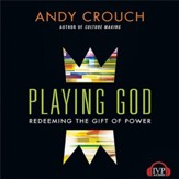 Playing God: Redeeming the Gift of Power - Unabridged Audiobook [Download]