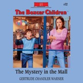 The Mystery in the Mall - Unabridged Audiobook [Download]