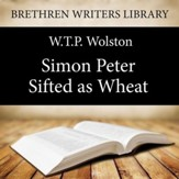 Simon Peter - Sifted as Wheat - Unabridged Audiobook [Download]