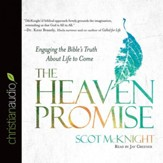 The Heaven Promise: Engaging the Bible's Truth About Life to Come - Unabridged Audiobook [Download]