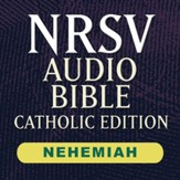 NRSV Catholic Edition Audio Bible: Nehemiah (Voice Only) [Download]