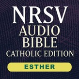 NRSV Catholic Edition Audio Bible: Esther (Voice Only) [Download]