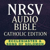 NRSV Catholic Edition Audio Bible: Ecclesiastes & Song of Solomon (Voice Only) [Download]