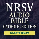 NRSV Catholic Edition Audio Bible: Matthew (Voice Only) [Download]