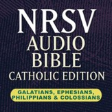 NRSV Catholic Edition Audio Bible: Galatians, Ephesians, Philippians, and Colossians (Voice Only) [Download]