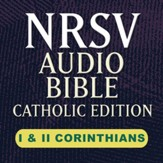 NRSV Catholic Edition Audio Bible: I and II Corinthians (Voice Only) [Download]