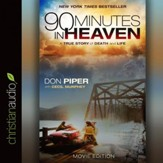 90 Minutes in Heaven: A True Story of Death and Life - Unabridged Audiobook [Download]