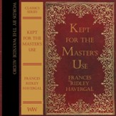 Kept For the Master's Use - Unabridged Audiobook [Download]