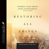 Restoring All Things: God's Audacious Plan to Change the World through Everyday People - Unabridged Audiobook [Download]