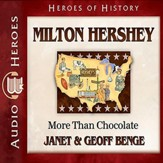 Milton Hershey: More Than Chocolate - Unabridged Audiobook [Download]