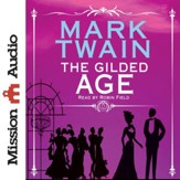 The Gilded Age - Unabridged Audiobook [Download]