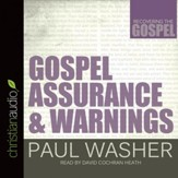 Gospel Assurance and Warnings - Unabridged Audiobook [Download]