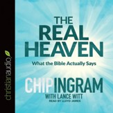 The Real Heaven: What the Bible Actually Says - Unabridged Audiobook [Download]