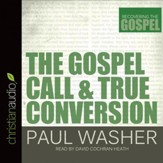 The Gospel Call and True Conversion - Unabridged Audiobook [Download]