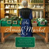 An Amish Market: Four Novellas - Unabridged Audiobook [Download]