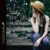 Why the Sky Is Blue - Unabridged Audiobook [Download]