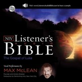 NIV, Listener's Audio Bible, Gospel of Luke, Audio Download: Vocal Performance by Max McLean Audiobook [Download]