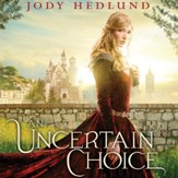 An Uncertain Choice Audiobook [Download]