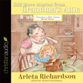 Still More Stories from Grandma's Attic - Unabridged edition Audiobook [Download]