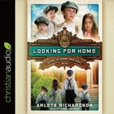 Looking for Home - Unabridged edition Audiobook [Download]