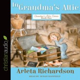 In Grandma's Attic - Unabridged edition Audiobook [Download]