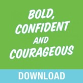 Bold, Confident & Courageous: You Can Live Free from the Grip of Fear and Do It Afraid - Unabridged edition Audiobook [Download]