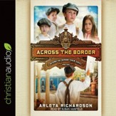 Across the Border - Unabridged edition Audiobook [Download]