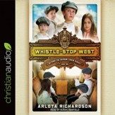 Whistle-Stop West - Unabridged edition Audiobook [Download]