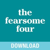 The Fearsome Four: Overcoming Fear, Guilt, Insecurity & Worry - Unabridged edition Audiobook [Download]