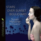 Stars Over Sunset Boulevard - Unabridged edition Audiobook [Download]