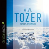 Of God and Men: Cultivating the Divine/Human Relationship - Unabridged edition Audiobook [Download]