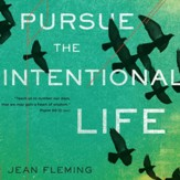 Pursue the Intentional Life - Unabridged edition Audiobook [Download]