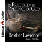 The Practice of the Presence of God: Being Conversations and Letters of Nicholas Herman of Lorraine - Unabridged edition Audiobook [Download]
