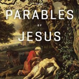 The Parables of Jesus Teaching Series - Unabridged edition Audiobook [Download]
