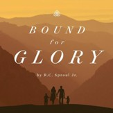 Bound For Glory Teaching Series - Unabridged edition Audiobook [Download]