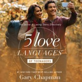 The 5 Love Languages of Teenagers: The Secret to Loving Teens Effectively - Unabridged edition Audiobook [Download]