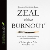 Zeal without Burnout - Unabridged edition Audiobook [Download]