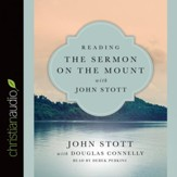 Reading the Sermon on the Mount with John Stott - Unabridged edition Audiobook [Download]