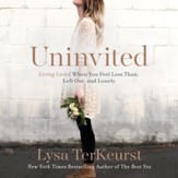 Uninvited: Living Loved When You Feel Less Than, Left Out, and Lonely Audiobook [Download]