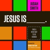 Jesus Is: Find a New Way to Be Human - Unabridged edition Audiobook [Download]
