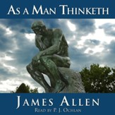As a Man Thinketh - Unabridged edition Audiobook [Download]