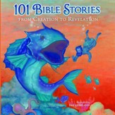 101 Bible Stories from Creation to Revelation Audiobook [Download]