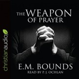 The Weapon of Prayer - Unabridged edition Audiobook [Download]