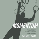 Momentum: Practicing the Beatitudes to Overcome Sin and Pursue God's Blessing - Unabridged edition Audiobook [Download]