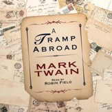 A Tramp Abroad - Unabridged edition Audiobook [Download]