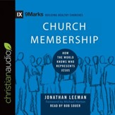 Church Membership: How the World Knows Who Represents Jesus - Unabridged edition Audiobook [Download]
